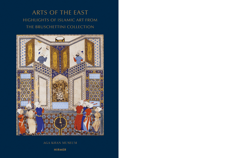 Filiz Çakır Phillip / Aga Khan Museum (Hg.): »Arts of the East. Highlights of Islamic Art from the Bruschettini Collection«, München 2017