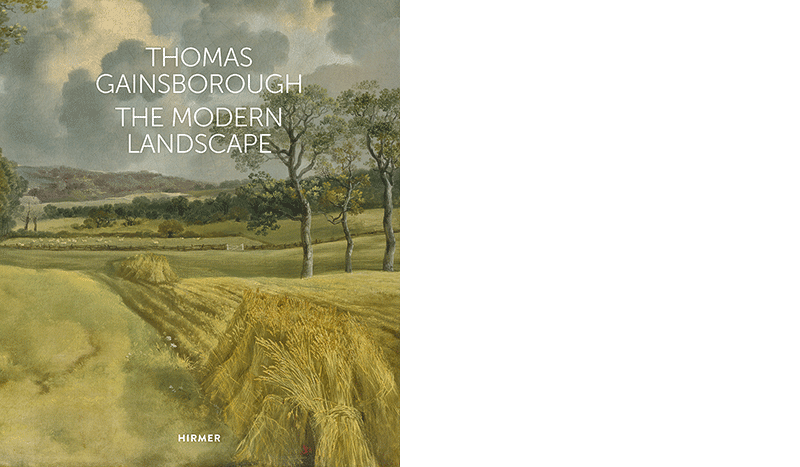 Hamburger Kunsthalle (Hg.): »Thomas Gainsborough. The Modern Landscape«, München 2018