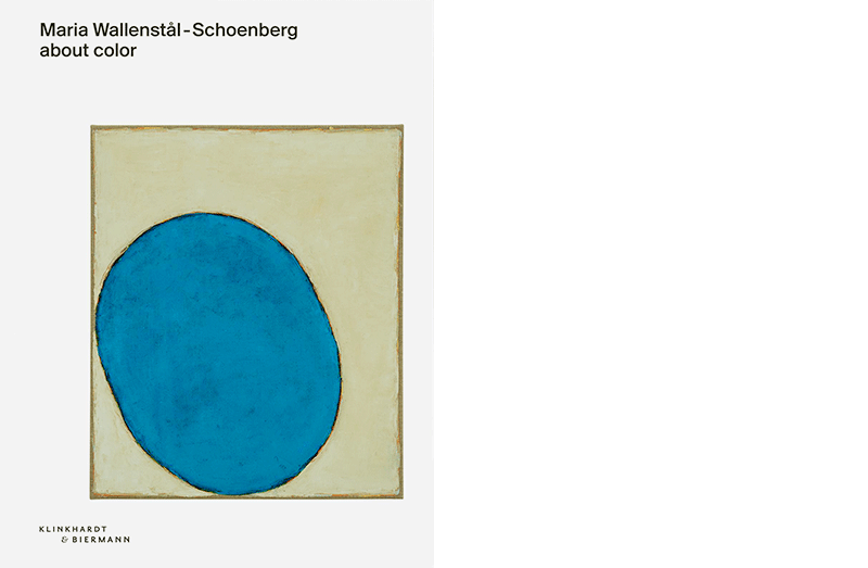 Maria Wallenstål-Schoenberg: About Color, München 2018